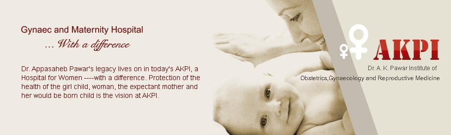 AKPI - Fertility Hospital Obstetrics Gynecology Infertility IVF treatment